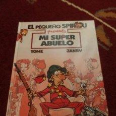 Cómics: EL PEQUEÑO SPIROU MI SUPER ABUELO. Lote 133481778