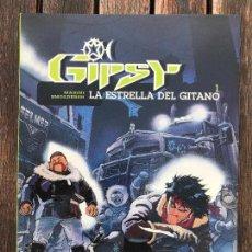 Cómics: GIPSY 1, LA ESTRELLA DEL GITANO. AUTORES, MARINI Y SMOLDEREN. EDICIONES B AÑO 1995. NUEVO, VER FOTOS. Lote 133484678