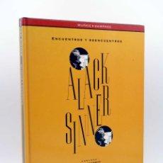 Cómics: LOS LIBROS DE CO&CO 4. ALACK SINNER. ENCUENTROS Y REENCUENTROS (MUÑOZ / SAMPAYO) B, 1993. Lote 133803495