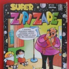 Cómics: SUPER ZIPI ZAPE Nº 111. Lote 134071194