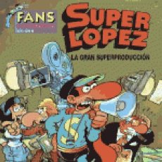 Cómics: FANS SUPERLOPEZ Nº 9 LA GRAN SUPERPRODUCCION - EDICIONES B - IMPECABLE - OFI15. Lote 134105314