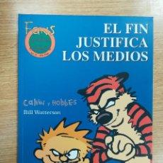 Cómics: FANS CALVIN Y HOBBES #17 EL FIN JUSTIFICA LOS MEDIOS. Lote 135255598
