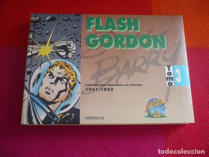 FLASH GORDON TOMO 3 1951-1953 ( DAN BARRY ) ¡MUY BUEN ESTADO! EDICIONES B TAPA DURA (Tebeos y Comics - Ediciones B - Otros)