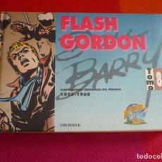 Cómics: FLASH GORDON TOMO 8 1959-1960 ( DAN BARRY ) ¡MUY BUEN ESTADO! EDICIONES B TAPA DURA. Lote 135399926