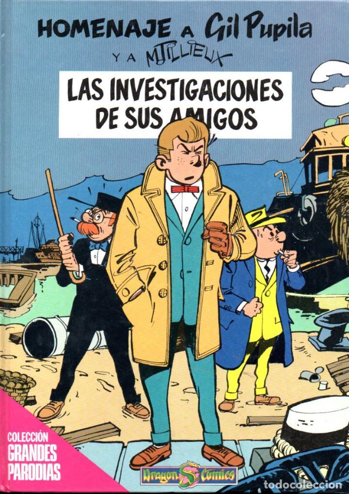 GIL PUPILA LAS INVESTIGACIONES DE SUS AMIGOS (1990) (Tebeos y Comics - Ediciones B - Otros)