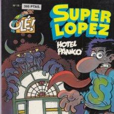 Cómics: COLECCION OLE - SUPER LOPEZ Nº 19 - EDICIONES B. Lote 137348278