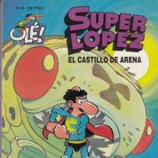 Cómics: COLECCION OLE - SUPER LOPEZ Nº 23 - EDICIONES B. Lote 137348550