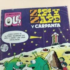Cómics: COLECCIÓN OLÉ. ZIPI Y ZAPE Y CARPANTA. Lote 139884098
