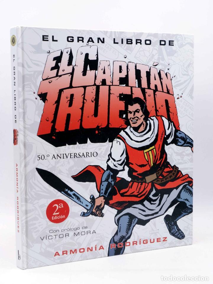 EL GRAN LIBRO DE EL CAPITÁN TRUENO. 50º ANIVERSARIO (ARMONÍA RODRÍGUEZ) EDICIONES B, 2006. OFRT (Comics und Tebeos - Ediciones B - Clásicos Españoles)
