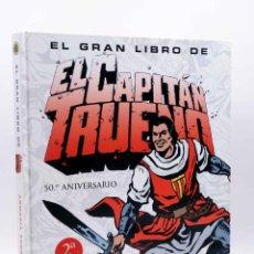 Fumetti: EL GRAN LIBRO DE EL CAPITÁN TRUENO. 50º ANIVERSARIO (ARMONÍA RODRÍGUEZ) B, 2006. OFRT. Lote 291003293