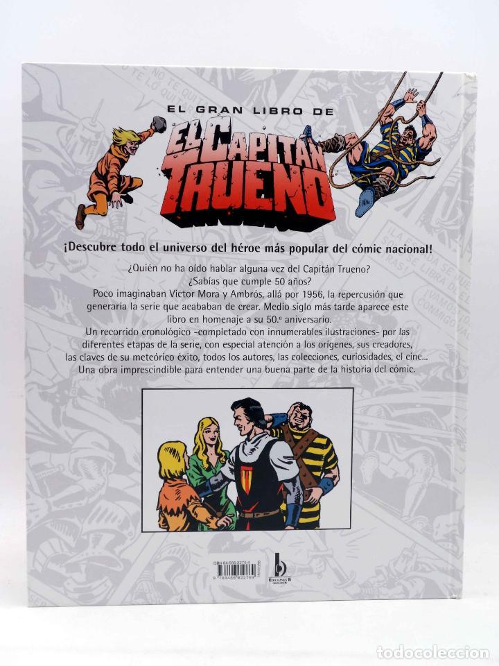 Comics: EL GRAN LIBRO DE EL CAPITÁN TRUENO. 50º ANIVERSARIO (Armonía Rodríguez) Ediciones B, 2006. OFRT - Foto 2 - 152018245