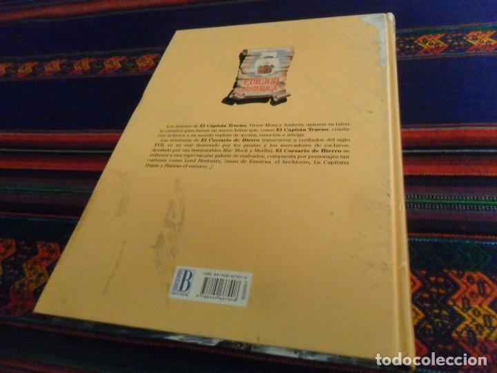 Cómics: EL CORSARIO DE HIERRO TOMO TOMOS 1 Y 6 EDICIÓN HISTÓRICA. EDICIONES B AÑOS 90. TAPA DURA. RAROS. - Foto 3 - 135385874