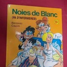 Comics: NOIES DE BLANC. Nº 1. VA D'INFERMERES. DRAGON COMICS. EDICIONES B. 1989. 1ª EDI. EN CATALÀ. Lote 143709918