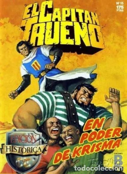EL CAPITAN TRUENO Nº 15 EDICION HISTORICA - EDICIONES B (Tebeos y Comics - Ediciones B - Clásicos Españoles)