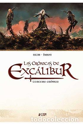 CÓMICS. LAS CRONICAS DE EXCALIBUR VOL. 03 - JEAN-LUC ISTIN/ALAIN BRION (CARTONÉ) (Tebeos y Comics - Ediciones B - Humor)
