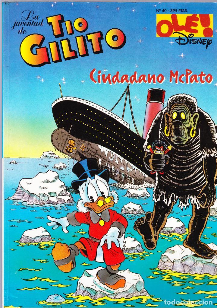 LA JUVENTUD DE TIO GILITO - CIUDADANO MCPATO - OLE Nº 40 - DISNEY - EDICIONES B 1997 (Tebeos y Comics - Ediciones B - Otros)