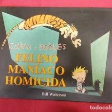 Cómics: CALVIN Y HOBBES. Nº 3. FELINO MANIACO HOMICIDA. BILL WATTERSON. EDICIONES B. 1ª EDICION. Lote 146087950