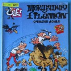 Fumetti: MORTADELO Y FILEMÓN OLÉ! NUMERO 75 - OPERACIÓN BOMBA!. Lote 146572442