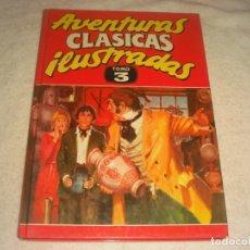Cómics: AVENTURAS CLASICAS ILUSTRADAS TOMO 3. CONTIENE 7 AVENTURAS. TAPA DURA. Lote 146860234