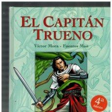 Cómics: EL CAPITÁN TRUENO. VÍCTOR MORA - FUENTES MAN. TOMO 2. EDICIONES B,2008. CUARTA EDICIÓN.. Lote 147535810