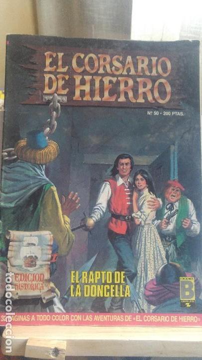 EL CORSARIO DE HIERRO Nº 50 EDICIÓN HISTORICA (Tebeos y Comics - Ediciones B - Clásicos Españoles)