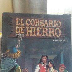 Cómics: EL CORSARIO DE HIERRO Nº 50 EDICIÓN HISTORICA. Lote 147706130