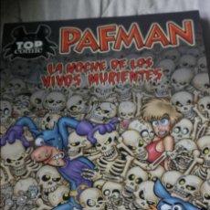 Cómics: PAFMAN. TOP COMIC 2. LA NOCHE DE LOS VIVOS MURIENTES. CERA. EDICIONES B.. Lote 148154470