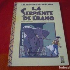 Cómics: LAS AVENTURAS DE JIMMY SOLO LA SERPIENTE DE EBANO ( DANIEL DESORGHER ) ¡BUEN ESTADO! EDICIONES B . Lote 149200442