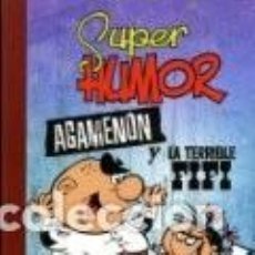 Cómics: SUPER HUMOR CLASICOS Nº 6 AGAMENON Y LA TERRIBLE FIFI - EDICIONES B - CARTONE - IMPECABLE - OFI15T. Lote 149440186