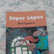 Cómics: SUPERLOPEZ. HOTEL PANICO, DE JAN. Lote 149687586