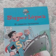 Cómics: SUPERLOPEZ. EL CASERON FANTASMA, DE JAN. Lote 149687662