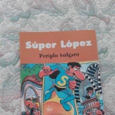Cómics: SUPERLOPEZ. PERIPLO BULGARO, DE JAN. Lote 149687822