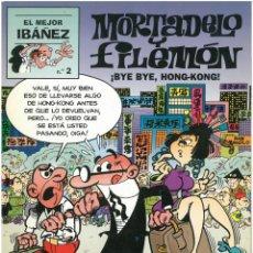 Cómics: EL MEJOR IBAÑEZ Nº 2. MORTADELO Y FILEMON. BYE BYE, HONG-KONG. EDICIONES B. C-13. Lote 150661290