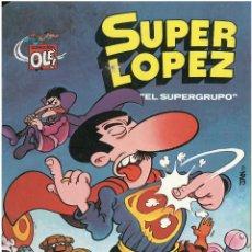 Cómics: SUPERLOPEZ Nº 2. EL SUPERGRUPO. COLECCION OLE. EDICIONES B. C-14. Lote 150695846