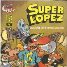 Cómics: SUPER LOPEZ Nº 9. LA GRAN SUPERPRODUCION . EDICIONES B. C-14. Lote 151032070