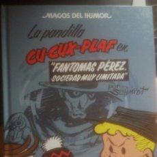 Cómics: MAGOS HUMOR 129.LA PANDILLA CU-CUX-PLAF:EN FANTOMAS PÉREZ SOCIEDAD MUY LIMITADA,COMICS,MARTZ SCHMIDT. Lote 151080314