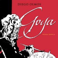 Cómics: GOYA - NOVELA GRAFICA (DIEGO OLMOS) EDICIONES B - CARTONE - MUY BUEN ESTADO - OFI15. Lote 151378966