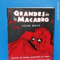 Cómics: GRANDES DE LO MACABRO : RELATOS DE TERROR ADAPTADOS AL CÓMIC.- JOAN BOIX . Lote 151869194