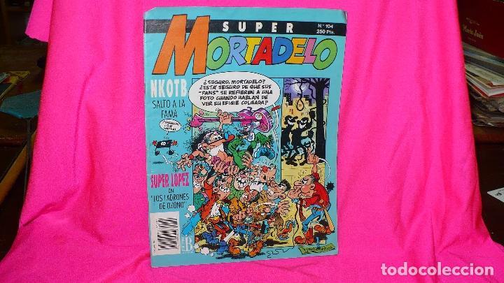 SUPER MORTADELO Nº 104 DEL 1992. (Tebeos y Comics - Ediciones B - Humor)