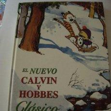 Cómics: CALVIN Y HOBBES / EL NUEVO CALVIN Y HOBBES CLASICO + REGALO. Lote 152603994