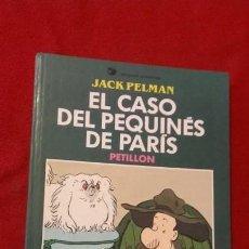 Fumetti: EL CASO DEL PEQUINES DE PARIS - PETILLON - ED. DRAGON COMICS - CARTONE. Lote 152718738