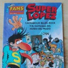 Cómics: FANS SUPERLOPEZ Nº 11. EDICIONES B. Lote 153541622