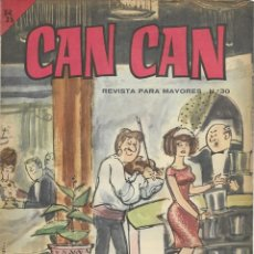 Cómics: CAN CAN REVISTA PARA MAYORES. Nº 30 MAYO 1964. Lote 156222342