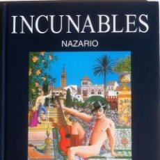 Cómics: NAZARIO - INCUNABLES - OIKOS-TAU - 1998 1ª EDICIÓN. Lote 156479870