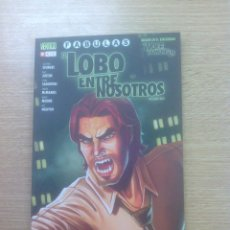 Cómics: FABULAS EL LOBO ENTRE NOSOTROS #1 (ECC EDICIONES). Lote 156842502