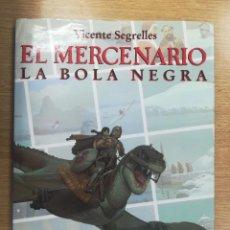 Cómics: EL MERCENARIO #6 LA BOLA NEGRA. Lote 157371254