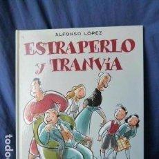 Cómics: ESTRAPERLO Y TRANVIA -ALFONSO LOPEZ -. Lote 157760158