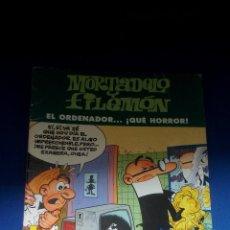 Cómics: MORTADELO Y FILEMON - EL ORDENADOR...... ¡ QUE HORROR !. Lote 158727458