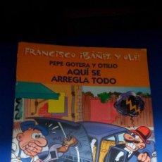 Cómics: PEPE GOTERA Y OTILIO - AQUI SE ARREGLA TODO. Lote 158727598