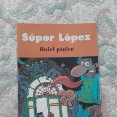 Cómics: SUPERLOPEZ. HOTEL PANICO. Lote 158897146
